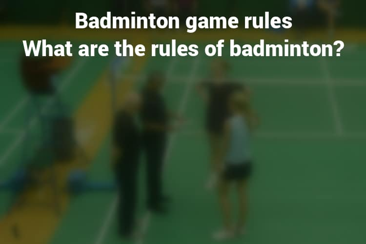 Feature Image for Badminton game rules